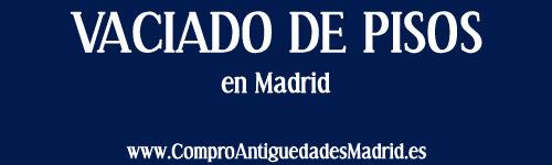 Vaciado de pisos en madrid compra y venta muebles for Vaciado de pisos gratis madrid