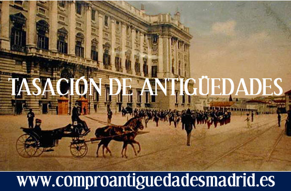Tasacion antiguedades madrid valoracion obras arte antigua for Compra de antiguedades